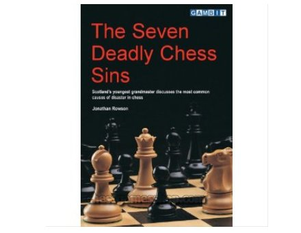 The seven deadly chess sins_ChessGamesShop_d48a56f4061683349164399fd168430d